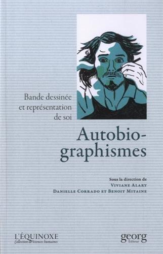 Autobio-graphismes : Bande dessinée et représentation de soi