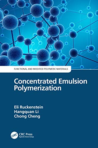 Concentrated Emulsion Polymerization (English Edition)