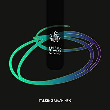 Talking Machine 9