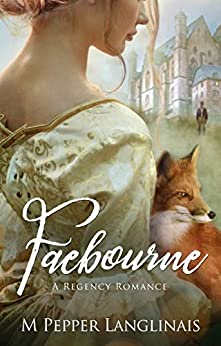 Faebourne: A Regency Romance by [M Pepper Langlinais]