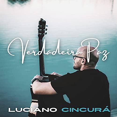Luciano Cincurá feat. Bruno Oliver