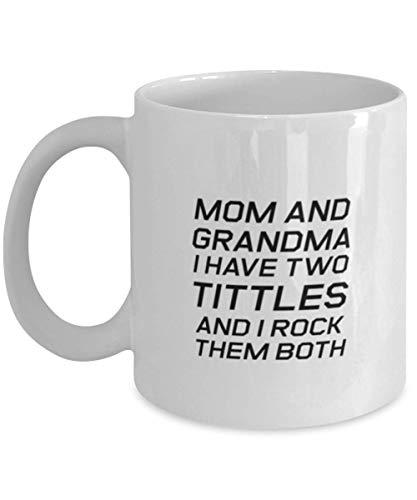 Taza divertida de mamá, mamá y abuela tengo dos títulos y me muero, sarcasmo cumpleaños para mamá de hijo hija, mamá Navidad