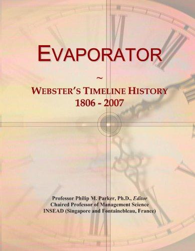 Evaporator: Webster's Timeline History, 1806 - 2007