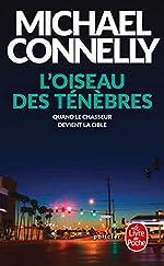 L'Oiseau des ténèbres de Michael Connelly