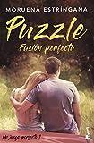 Puzzle: Fusión perfecta (Un juego perfecto 1) (La Romántica)