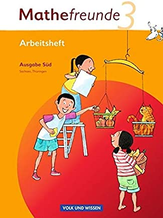 Mathefreunde - Ausgabe Süd 2010 (Sachsen, Thüringen): Mathefreunde 3. Schuljahr. Arbeitsheft mit Lernstandssteiten. Süd: Sachsen, Thüringen