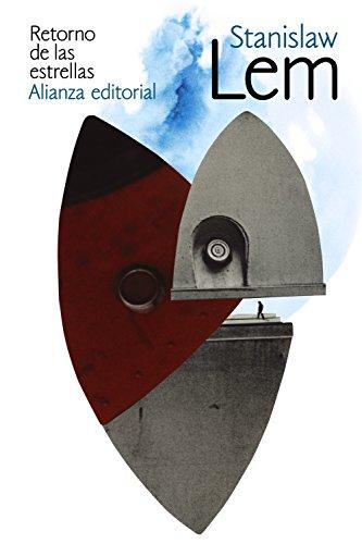 Retorno de las estrellas (El Libro De Bolsillo - Bibliotecas De Autor - Biblioteca Lem)