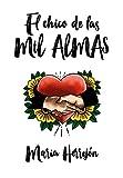 LEER ONLINE El Chico de las mil Almas (Gratis)