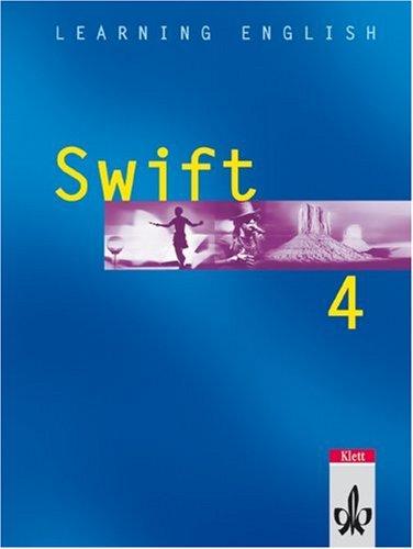 Learning English - Swift. Lehrwerk für Englisch als zweite Fremdsprache / Schülerbuch 4. Lehrjahr