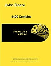 Best john deere 4400 combine operators manual Reviews