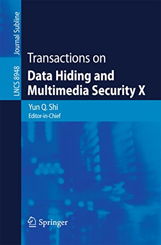 Transactions on Data Hiding and Multimedia Security X (Lecture Notes in Computer Science Book 8948) (English Edition)