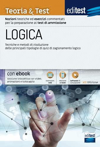 Test di ammissione: manuale di logica. Con e-book e simulatore in omaggio.