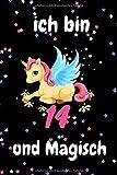 Ich bin 14 und magisch Einhorn Notizbuch: Einhorn Zeitschrift Notizbuch für 14 Jahre alt Mädchen Geburtstag Geschenk, A5 (6 x 9), 100 Seiten, Soft-Cover Notizbuch.