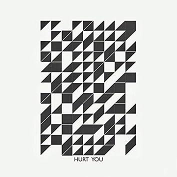 Hurt You (feat. Noruniro)