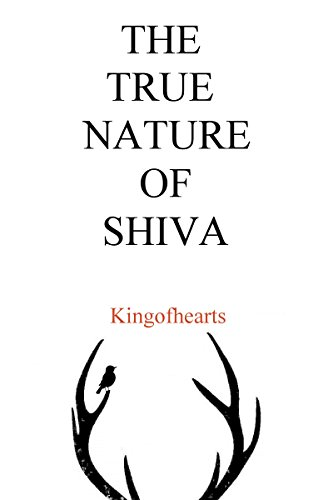The True Nature Of Shiva (English Edition)