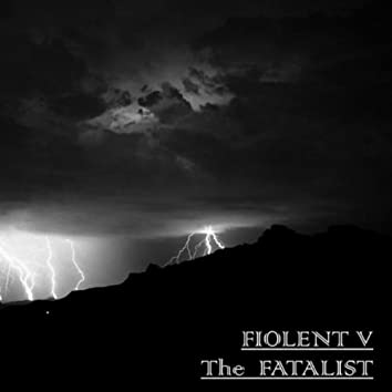 The Fatalist