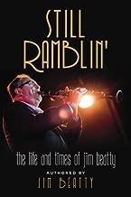 Still Ramblin': The Life and Times of Jim Beatty