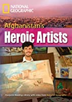 Afghanistan's Heroic Artists + Book with Multi-ROM: Footprint Reading Library 3000