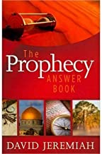 BY Jeremiah, David ( Author ) [{ The Prophecy Answer Book By Jeremiah, David ( Author ) Jun - 15- 2010 ( Hardcover ) } ]