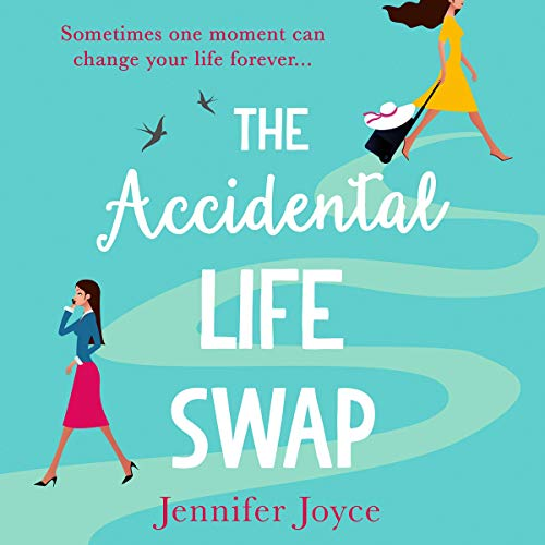 The Accidental Life Swap audiobook cover art