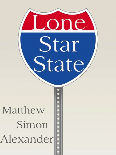 Lone Star State: Welcome to the Pleasuredome (English Edition)