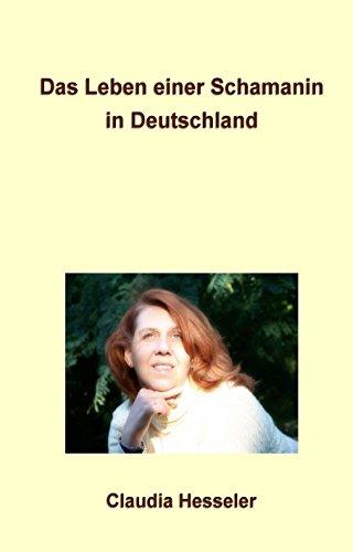 Das Leben einer Schamanin in Deutschland