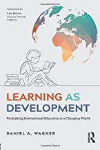 Learning as Development: Rethinking International Education in a Changing World