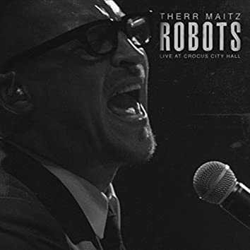 Robots (Live at Crocus City Hall)