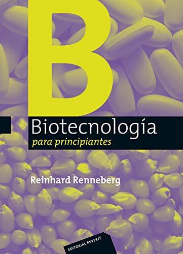 Biotecnología para principiantes (Spanish Edition)