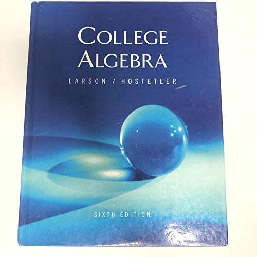 College Algebra, Sixth Edition