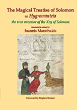 The Magical Treatise of Solomon or Hygromanteia: The Ancestor of the Key of Solomon (Sourceworks of Ceremonial Magic) (Volume 8)