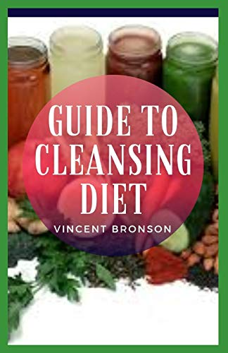Guide to Cleansing Diet: Toxins can impact these organs both acutely and cumulatively.