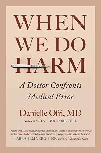 Image of When We Do Harm: A Doctor Confronts Medical Error