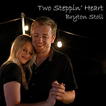Two Steppin' Heart