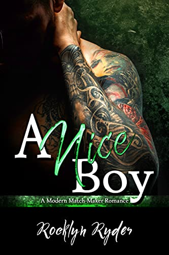A Nice Boy: Arranged Marriage Romance (Modern Match-Maker Romance Book 2)