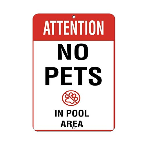 Warnschild Attention No Pets in Pool Area Activity Sign Pool Signs 8X12 Inches Verkehrszeichen Geschäftsschild Aluminium Metall Zinnschild