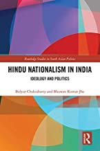 Hindu Nationalism in India: Ideology and Politics (Routledge Studies in South Asian Politics)
