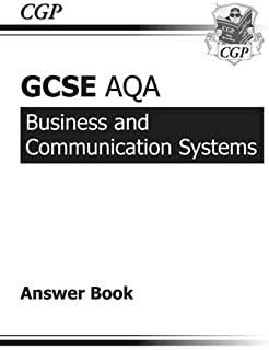 GCSE Business & Communication Systems AQA Answers (for Workbook) (A*-G course)
