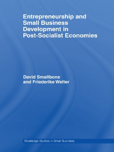 Entrepreneurship and Small Business Development in Post-Socialist Economies (Routledge Studies in Small Business) (English Edition)