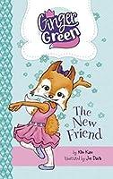 The New Friend (Ginger Green, Playdate Queen)