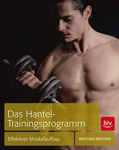 Das Hantel-Trainingsprogramm: Effektiver Muskelaufbau