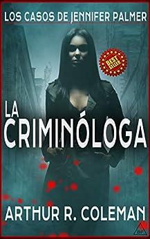 Book's Cover of La criminóloga (Los casos de Jennifer Palmer nº 1) Versión Kindle