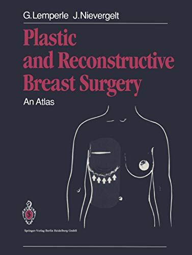 Plastic and Reconstructive Breast Surgery: An Atlas (English Edition)