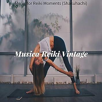 Music for Reiki Moments (Shakuhachi)