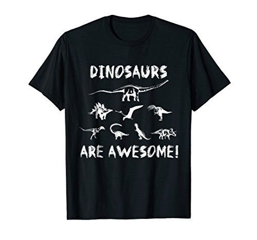 Dinosaurs are Awesome! Dino T-Shirt