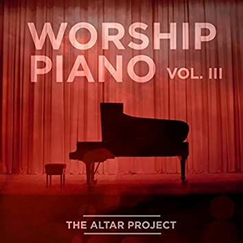 Worship Piano, Vol. III
