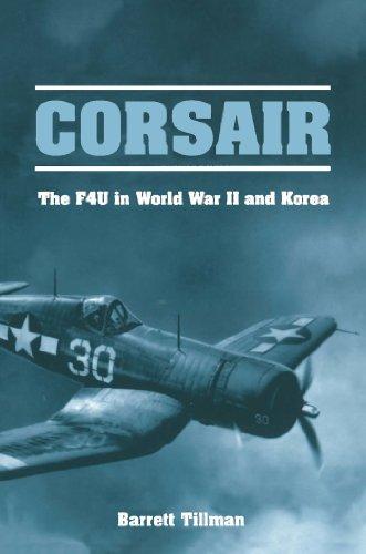 Corsair: The F4U in World War II an…