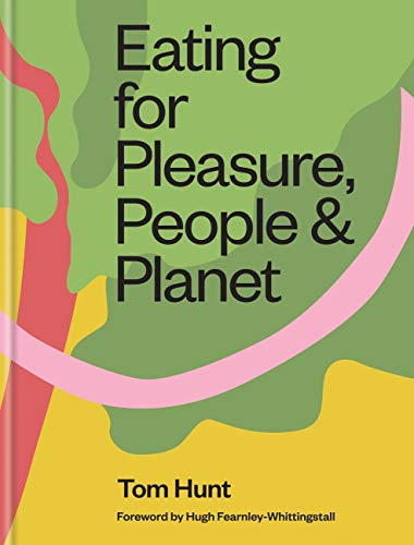 Eating for Pleasure, People & Planet (English Edition)