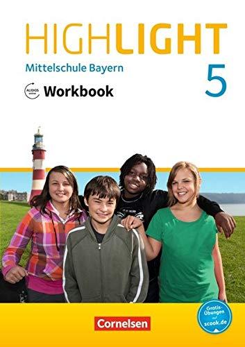 Highlight - Mittelschule Bayern: 5. Jahrgangsstufe - Workbook mit Audios online