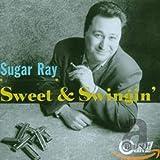 Sweet and Swingin' - Sugar Ray